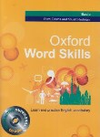 کتاب OXFORD WORD SKILLS BASIC+CD (رحلی/جنگل)