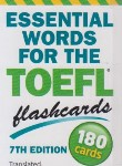 کتاب فلش کارتESSENTIAL WORDS FOR THE TOEFL (دانشوری/جنگل)