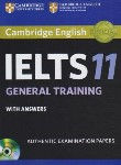 کتاب CAMBRIDGE IELTS 11+CD GNERAL (رهنما)
